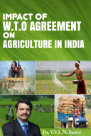 Impact of W T O  Agreement on Agriculture in India