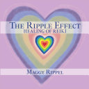 The Ripple Effect Healing of Reiki Pdf/ePub eBook