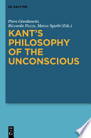 Kant s Philosophy of the Unconscious Book