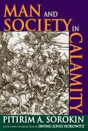Man and Society in Calamity