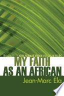 My Faith as an African