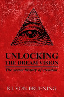 Unlocking The Dream Vision