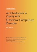 An Introduction to Coping with Obsessive Compulsive Disorder  2nd Edition