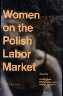 Women on the Polish Labor Market