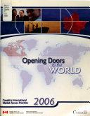 Opening Doors to the World  Canada s International Market Access Priorities