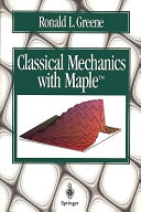 Classical Mechanics with Maple