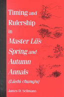 Timing and Rulership in Master Lu's Spring and Autumn Annals (Lushi chunqiu) ebook