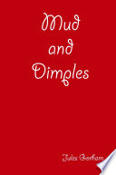 Mud and Dimples Book