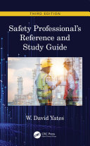 Safety Professional s Reference and Study Guide  Third Edition