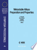 Metastable Alloys Preparation And Properties Book PDF