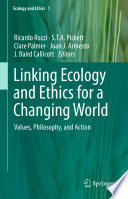 Linking Ecology and Ethics for a Changing World Book