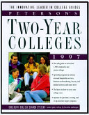 Peterson s Guide to Two Year Colleges 1997