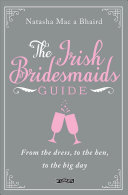 The Irish Bridesmaid s Guide