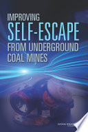 Improving Self-Escape from Underground Coal Mines