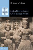 Syrian Identity in the Greco Roman World