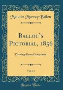 Ballou s Pictorial  1856  Vol  11