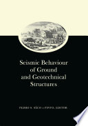 Seismic Behaviour of Ground and Geotechnical Structures  Special Volume of TC 4 Book