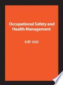 Occupational Safety and Health Management (Penerbit USM)