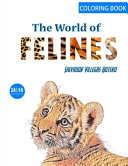The World of the FELINES