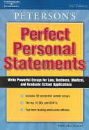 Peterson S Perfect Personal Statements