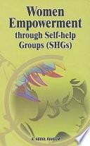 Women Empowerment Through Self-help Groups (SHGs)