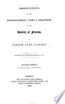 Observations on the distinguishing views and practices of the Society of Friends  Seventh edition  with     additions