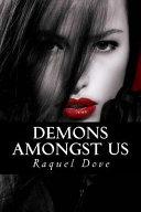 Demons Amongst Us