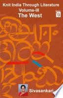 Knit India Through Literature Volume 3 The West