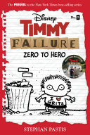 Timmy Failure Prequel Novel