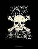 Pdf May You Have Good Bones and Calcium