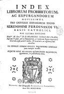 Index librorum prohibitorum ac expurgandorum novissimus. Pro ...