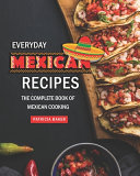 Everyday Mexican Recipes