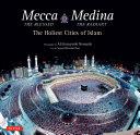 Mecca the Blessed, Medina the Radiant Pdf/ePub eBook