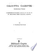 Selections from Calcutta Gazettes: Companion volume to v. 1-9