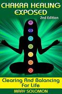 Chakra Healing Exposed