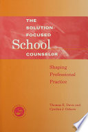 Solution Focused School Counselor