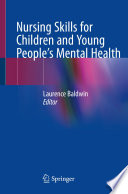 Nursing Skills For Children And Young People S Mental Health