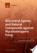 Biocontrol Agents and Natural Compounds against Mycotoxinogenic Fungi