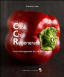 Cook Chill Regenerate  Food Management for the XXI Century