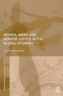 Women Work And Gender Justice In The Global Economy