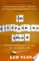 The Disappearing Spoon   and other true tales from the Periodic Table Book