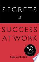 Secrets of Success at Work