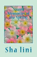 Sweet Memories of the Spring