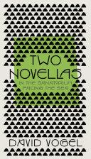 Two Novellas  In the Sanatorium and Facing the Sea