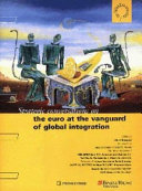 Strategic Conversations on the Euro at the Vanguard of Global Integration