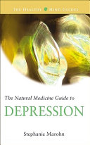 The Natural Medicine Guide to Depression