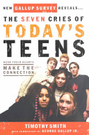 The Seven Cries of Today s Teens