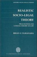 Realistic Socio-legal Theory
