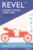 Revel for the American Journey  A History of the United States  Volume 2  Since 1865     Access Card