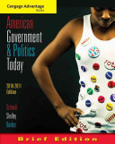 Cengage Advantage Books American Government And Politics Today Brief Edition 2010 2011